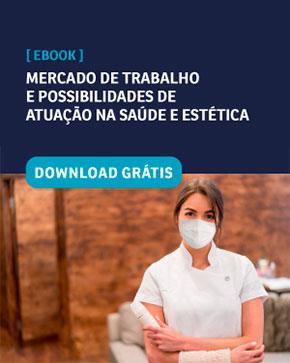 Mercado de trabalho e possibilidades de atuação na saúde e estética