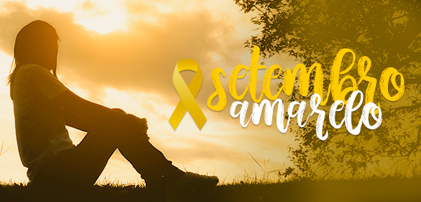 Setembro Amarelo: prevenção ao suicídio